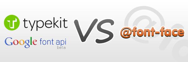 google-and-typekit-versus-font-face